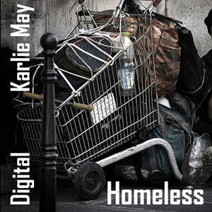 Karlie May - Homeless Digital