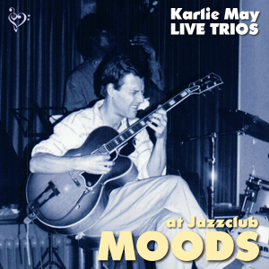 Karlie May - Live Trios at Jazzclub Moods CD 1